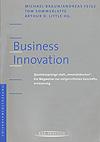 Michael Braun, Andreas Feige, Tom Sommerlatte, Arthur D. Little (Herausgeber): Business Innovation – Quantensprünge statt 'Innovatiönchen' - Ein Wegweiser zur zielgerichteten Geschäftserneuerung (2001)