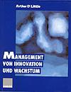 Arthur D. Little: Management von Innovation und Wachstum (1997)