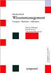 Matthias Bellmann, Hellmut Krcmar, Tom Sommerlatte: Wissensmanagement: Strategien – Methoden – Fallbeispiele (2002)